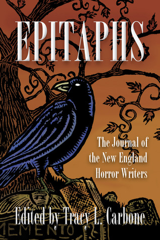 Epitaphs: The Journal of the New England Horror Writers, Vol. 1