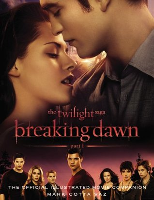 The Twilight Saga Breaking Dawn Part 1 by Mark Cotta Vaz