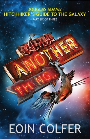 And Another Thing... by Eoin Colfer