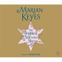 Brightest Star In The Sky Abridged Cd,The by Marian Keyes