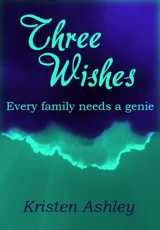 Three Wishes by Kristen Ashley