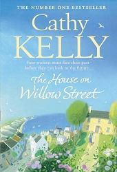 The House on Willow Street by Cathy Kelly