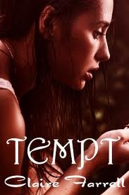 Tempt by Claire Farrell