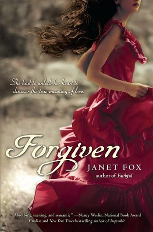 Forgiven by Janet Fox