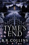 Tyme's End by B.R. Collins
