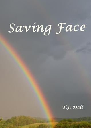Saving Face by T.J. Dell
