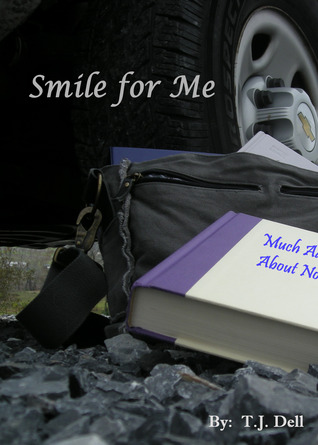 Smile for Me by T.J. Dell
