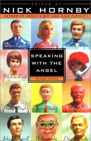 Speaking With the Angel by Nick Hornby