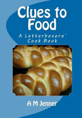 Clues to Food: A Letterboxers' Cook Book
