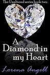 A Diamond in My Heart (The Unaltered, #2)