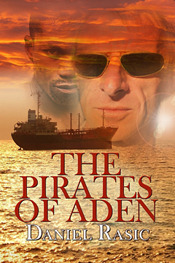 Pirates of Aden by D.T. Rasic