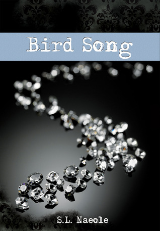 Bird Song by S.L. Naeole