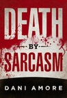 Death By Sarcasm (Mary Cooper Mystery, #1)