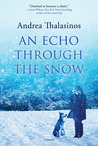 An Echo Through the Snow: A Novel