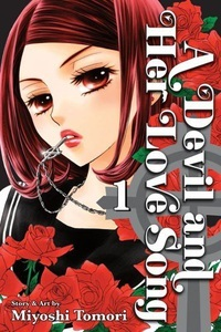 A Devil and Her Love Song, Vol. 1 by Miyoshi Toumori