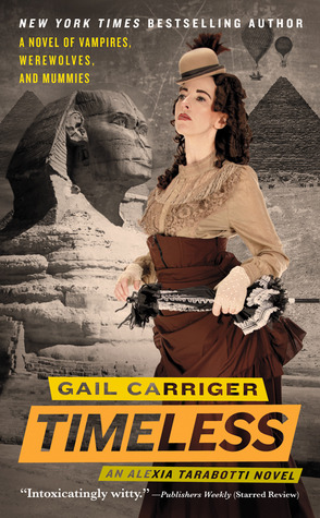 Timeless by Gail Carriger