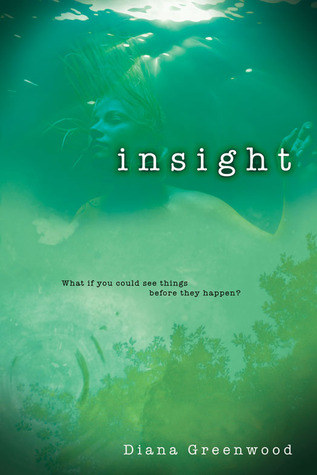 Insight by Diana Greenwood