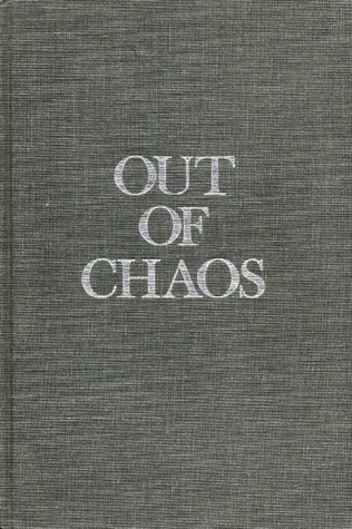 Out of Chaos by Louis J. Halle
