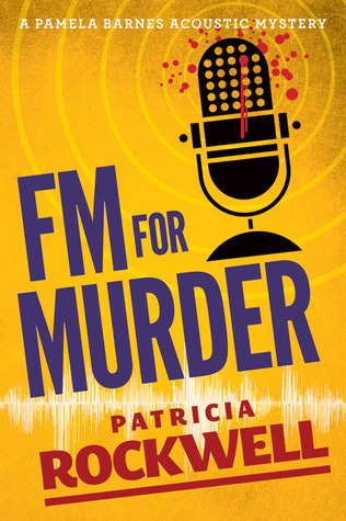 FM For Murder by Patricia Rockwell