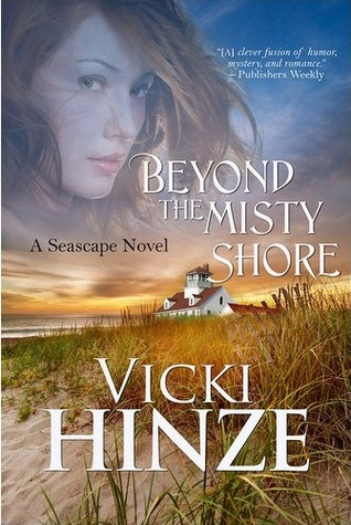 Beyond the Misty Shore by Vicki Hinze