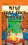 Mind Your Own Beeswax (Queen Bee, #2)