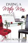 Dating a Metro Man (Never Too Late, #4)