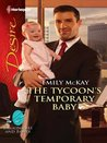The Tycoon's Temporary Baby (Billionaires and Babies, #17)