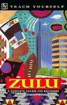 Teach Yourself Zulu Complete Course for Beginners by Teach Yourself Publishing