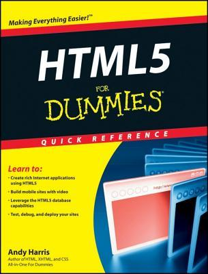 Html5 for Dummies Quick Reference by Andy Harris