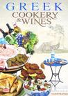 Greek Gastronomy: Cookery & Wines