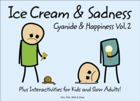 Cyanide and Happiness Vol. 2 by Kris Wilson