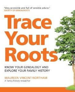 Trace your Roots by Maureen Vincent-Northam