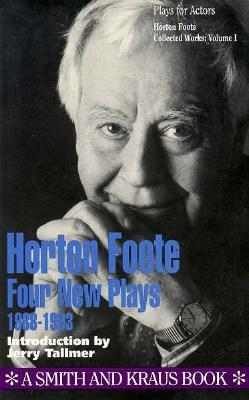 Collected Plays, Vol. 1 by Horton Foote