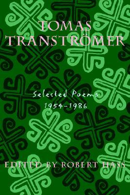 Selected Poems, 1954-1986 by Tomas Tranströmer