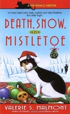 Death, Snow, and Mistletoe (Tori Miracle, #4)