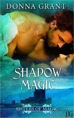 Shadow Magic by Donna Grant