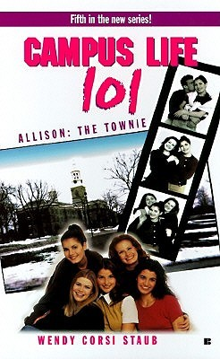 Allison: The Townie (Campus Life 101, #5)