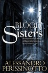 Blood Sisters; an Anna Pavesi investigation