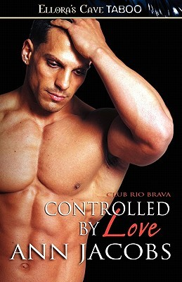 Controlled By Love by Ann Jacobs