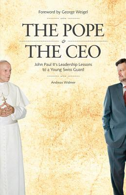 The Pope & the CEO by Andreas Widmer