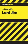 CliffNotes on Conrad's Lord Jim Cliff Notes
