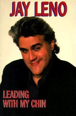 Leading With My Chin by Jay Leno