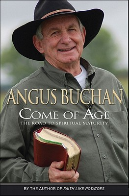 Come of Age by Angus Buchan