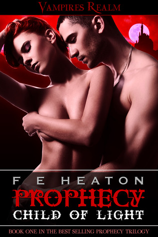Prophecy by Felicity Heaton