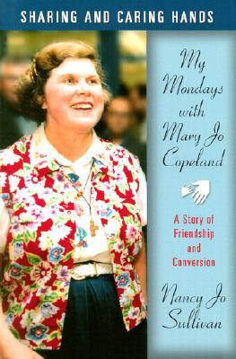 Sharing and Caring Hands: My Mondays with Mary Jo Copeland