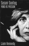 Susan Sontag: Mind as Passion