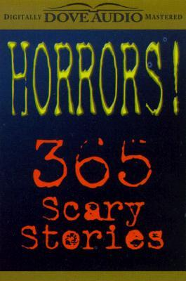 Horrors: 365 Scary Stories