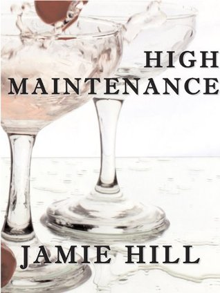 High Maintenance by Jamie Hill