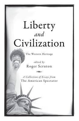 Liberty and Civilization: The Western Heritage