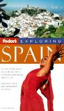 Fodor's Exploring Spain (Exploring Guides)